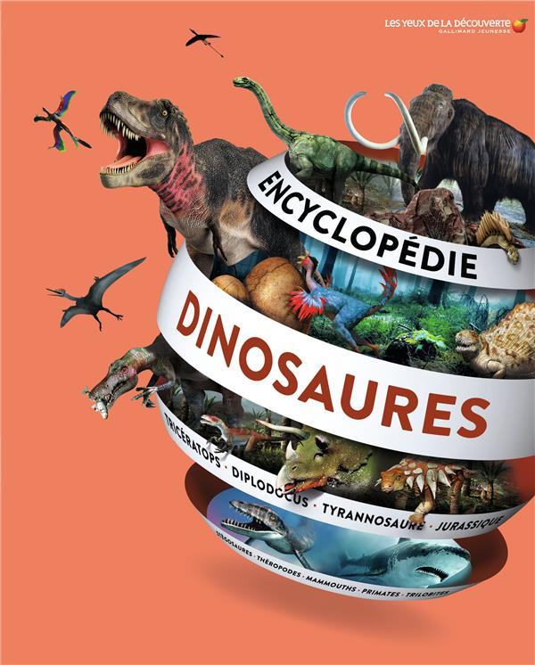 ENCYCLOPEDIE DES DINOSAURES